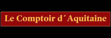 Le Comptoir d'Aquitaine